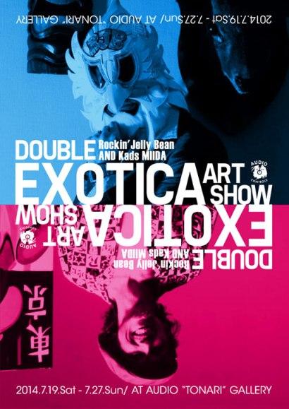 "Rockin'Jelly Bean&Kads MIIDA ""Double Exotica Art Show""@高松"