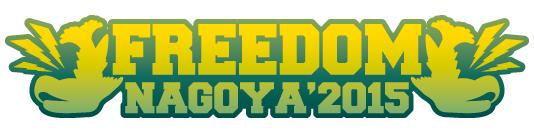 FREEDOM NAGOYA'2015