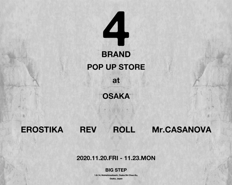 "4 BRAND POPUP STORE at OSAKA ""BIG STEP"""
